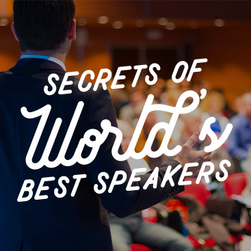 Secrets of World's Best Speakers