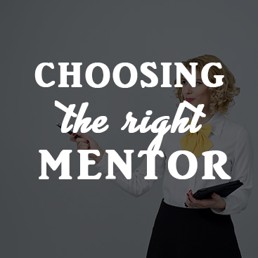 How to Choose a Mentor to Succeed