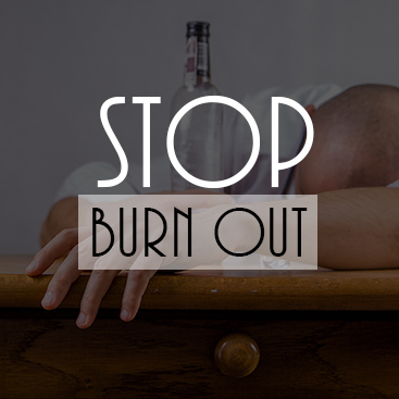 How to Stop Burn Out