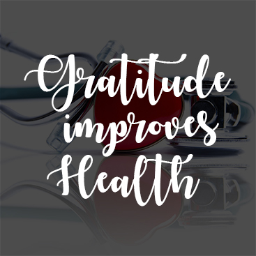 How Gratitude Can Improve Your Health