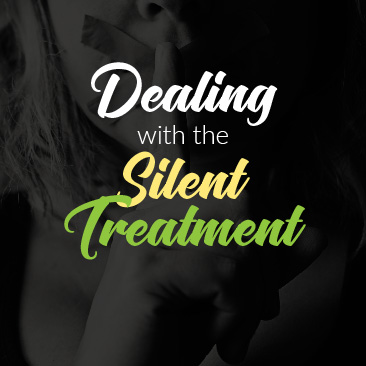 Dealing With the Silent Treatment