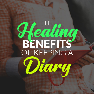 The Healing Benefits of Keeping a Diary