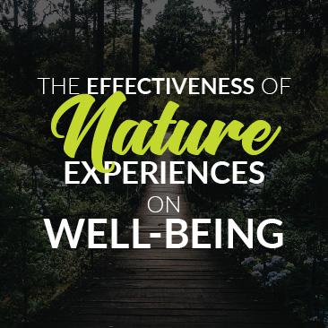 The Effectiveness of Nature Experiences on Well-Being
