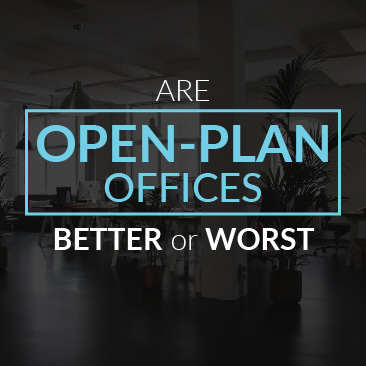 Are Open-Plan Offices Better or Worst