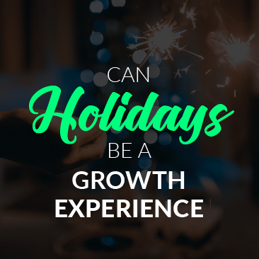 Can Holidays Be a 'Growth' Experience