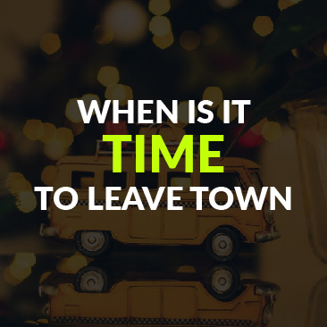 When is it Time to Leave Town