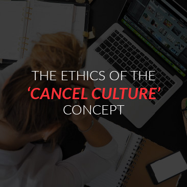 The Ethics of the 'cancel culture' Concept