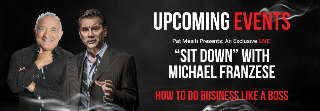 Pat Mesiti And Michael Franzese How To Do Business Like A Boss