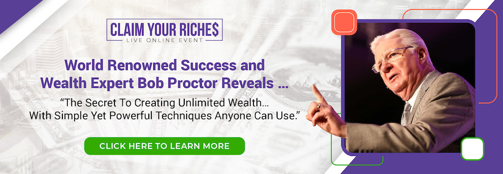 Bob Proctor and Pat Mesiti Claim Your Riches Live Online Event